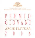 2006_Premio Accademia di San Luca Giovani Architettura_150